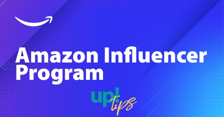 Amazon Influencer Program: cos'è e perché funziona