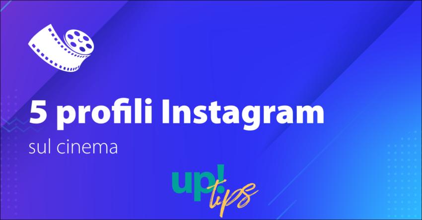5 profili Instagram sul cinema da seguire